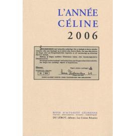 L'Année Céline 2006