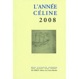 L'Année Céline 2008