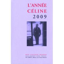 L'Année Céline 2009