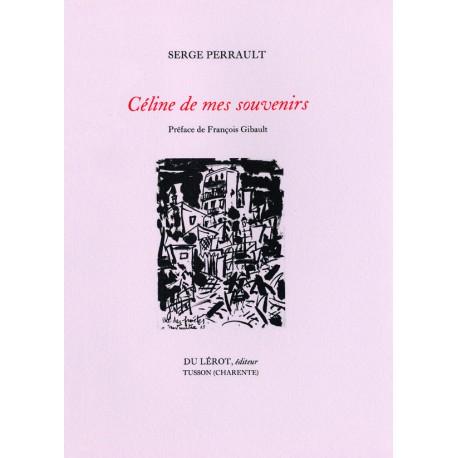 Perrault, Serge – Céline de mes souvenirs
