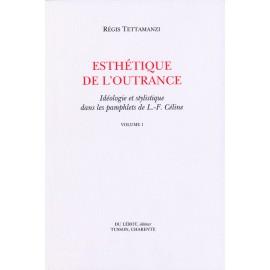 Tettamanzi, Régis – Esthétique de l'outrance