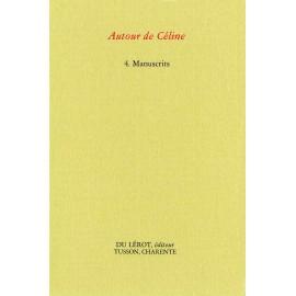 « Autour de Céline » Manuscrits