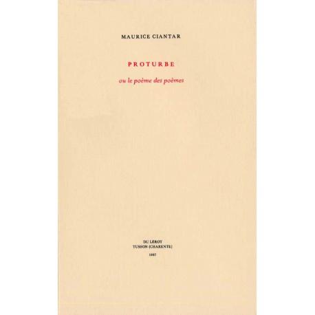 Proturbe, ou le poème des poèmes. Proses