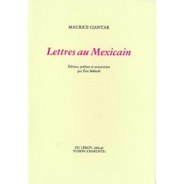 Lettres au Mexicain
