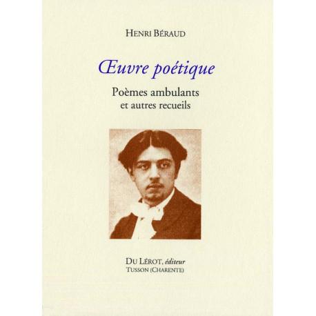 Béraud, Henri – Œuvre poétique