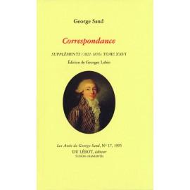Sand, George – Correspondance, Suppléments (1821-1876). Tome XXVI
