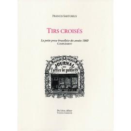 Sartorius, Francis – Tirs croisés. Complément