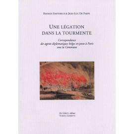 Sartorius, Francis et De Paepe, Jean-Luc – Une légation dans la tourmente
