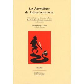 [Schnitzler, Arthur] – Les Journalistes d'Arthur Schnitzler