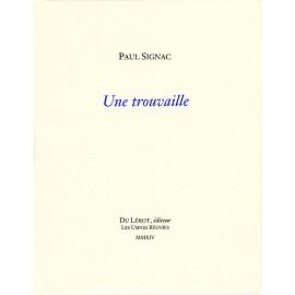 Signac, Paul – Une trouvaille