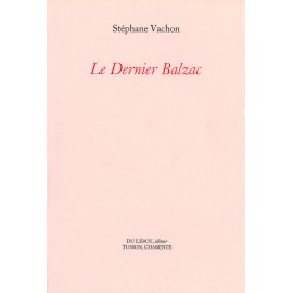 Vachon, Stéphane – Le dernier Balzac