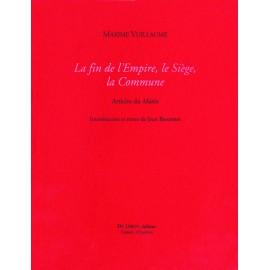 Vuillaume, Maxime – La fin de l'Empire, le Siège, la Commune. Articles du Matin