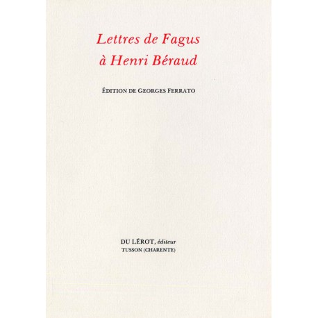 Fagus – Lettres à Henri Béraud