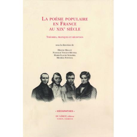 [Collectif] – La Poésie populaire au xixe siècle. Théories, Pratiques, Réception