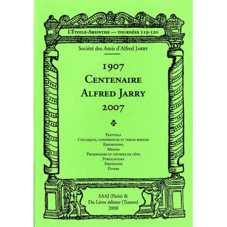 [Jarry, Alfred] – 1907 Centenaire Alfred Jarry 2007