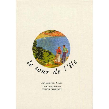 Louis, Jean-Paul – Le Tour de l'île