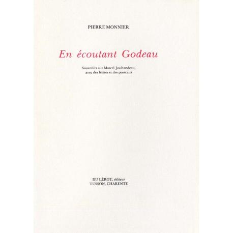 Monnier, Pierre – En écoutant Godeau