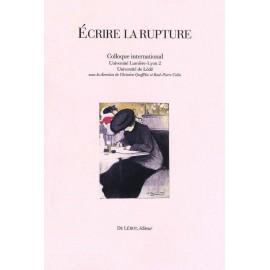 [Queffélec, Christine et Colin, René-Pierre, éd.] – Écrire la rupture