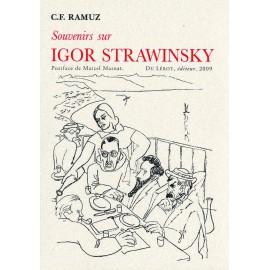 Ramuz, C.F. – Souvenirs sur Igor Strawinsky
