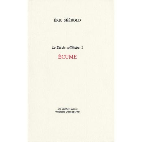 Séébold, Éric – Écume (Le Dit du velléitaire, 1)
