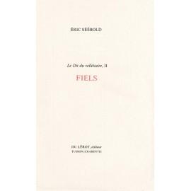 Séébold, Éric – Fiels (Le Dit du velléitaire, 2)