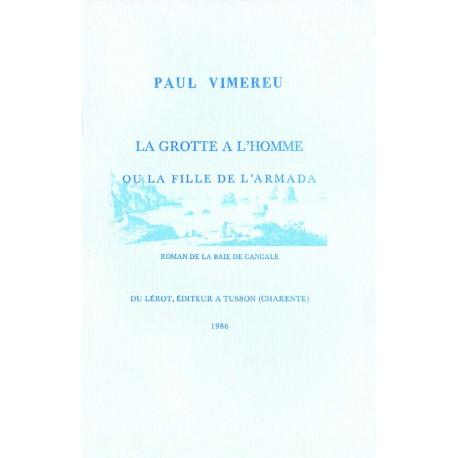 Vimereu, Paul – La Grotte à l'homme ou la Fille de l'Armada
