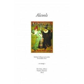 [Colloques des Invalides] 2012 – Alcools