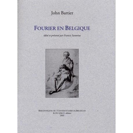 [Fourier] Bartier, John – Fourier en Belgique