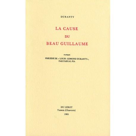 Duranty [Louis Edmond] – La Cause du Beau Guillaume