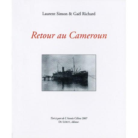 Simon, Laurent et Richard, Gaël – Retour au Cameroun
