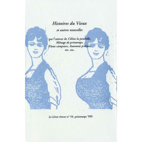 « Autour de Céline ». Histoires du Vieux