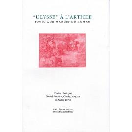 Ferrer, Daniel, Jacquet, Claude, Topia, André – Ulysse à l'article