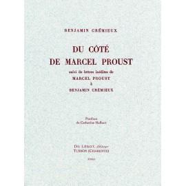 [Proust, Marcel] Crémieux, Benjamin. Du côté de Marcel Proust suivi de lettres inédites de Marcel Proust à Benjamin Crémieux