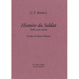 Ramuz, C.F. – Histoire du Soldat. Parlée, jouée, dansée.
