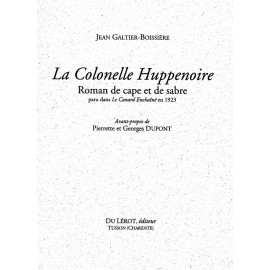 Galtier-Boissière, Jean - La Colonelle Huppenoire