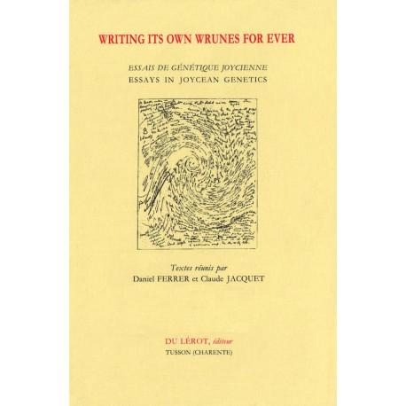 [Ferrer, Daniel, éd.] – Writing its own wrunes for ever