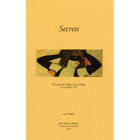 [Colloque des Invalides] 2013 - Secrets