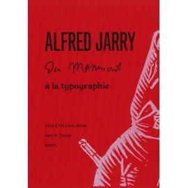 Jarry, Alfred - Du manuscrit à la typographie - tournées 132-133