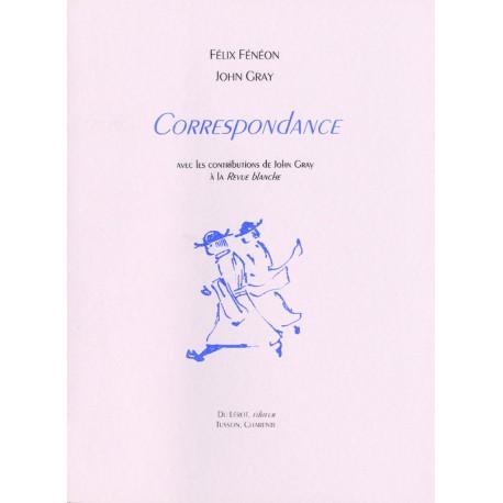 Fénéon, Félix et Gray, John – Correspondance