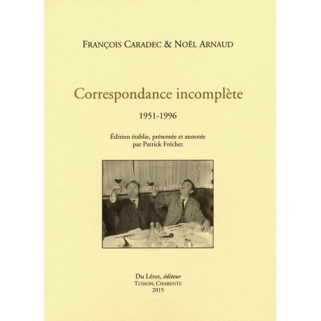 CARADEC, François & ARNAUD, Noël - Correspondance incomplète