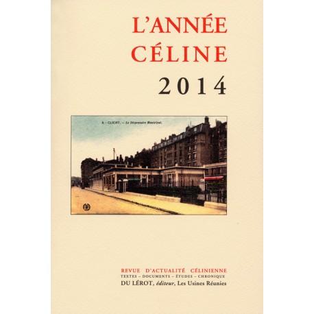 L'Année Céline 2014