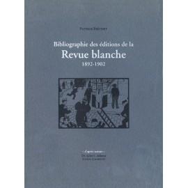 Fréchet, Patrick – Bibliographie des éditions de la Revue blanche 1892-1902