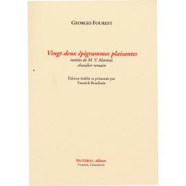 FOUREST, Georges - Vingt-deux épigrammes plaisantes imitées de M. V. Martial, chevalier romain
