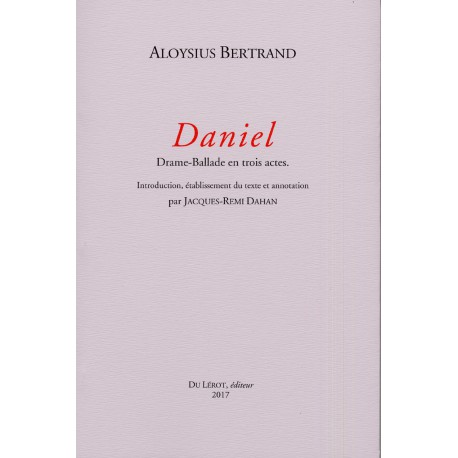 BERTRAND, Aloysius - Daniel