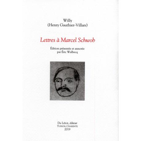 WILLY - Lettres à Marcel Schwob