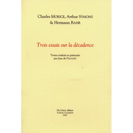 MORICE, Charles - SYMONS, Arthur - BAHR, Hermann