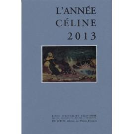 L'Année Céline 2013