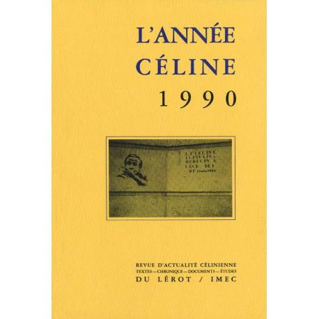 L'Année Céline 1990