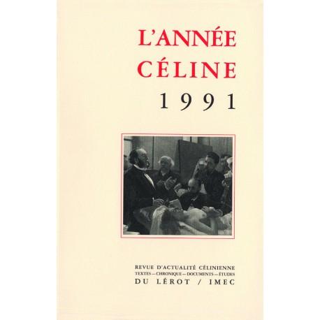 L'Année Céline 1991