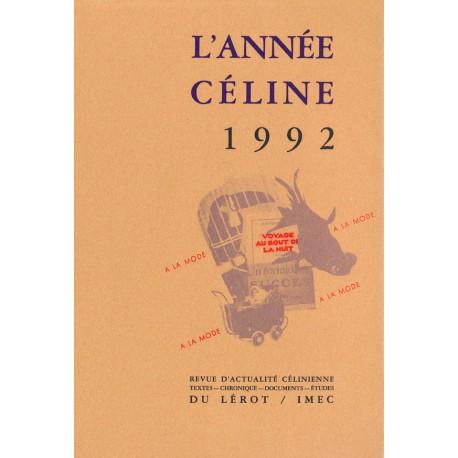 L'Année Céline 1992